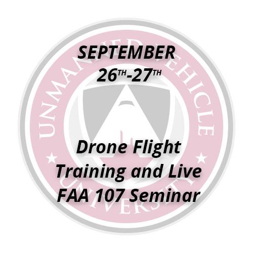 Drone Flight Training and Live FAA 107 Seminar